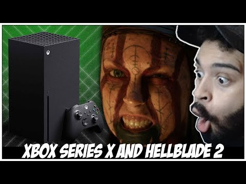 The New Xbox Series X & HellBlade 2 Reveal Reaction