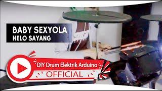 Hello Sayang Baby Sexyola DIY Electric Drum Cover