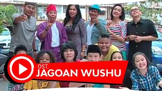 Video THEO BARLEY - SANG JAGOAN (OST JAGOAN WUSHU) [HABIBIE NURKHALIZ] download MP3, 3GP, MP4, WEBM, AVI, FLV Desember 2017