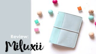 Review: Miluxii Traveler