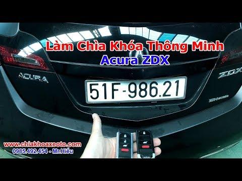 Làm chìa khóa thông minh Acura ZDX   www.chiakhoaxeoto.com