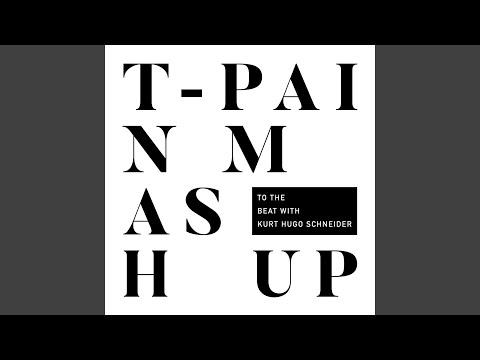 T-Pain Mashup