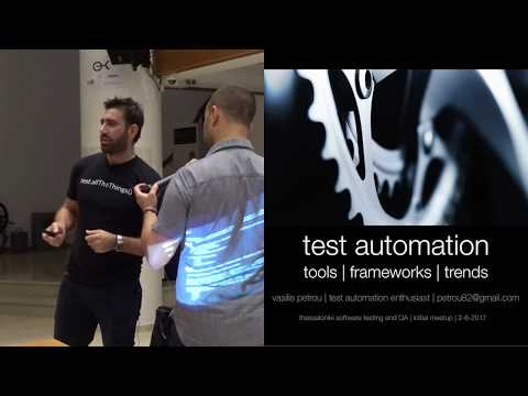 Test Automation Tools Frameworks Trends | Meetup Thessaloniki