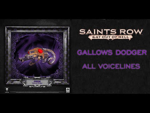Saints Row: Gat out of Hell   Gallows Dodger - All Voicelines  