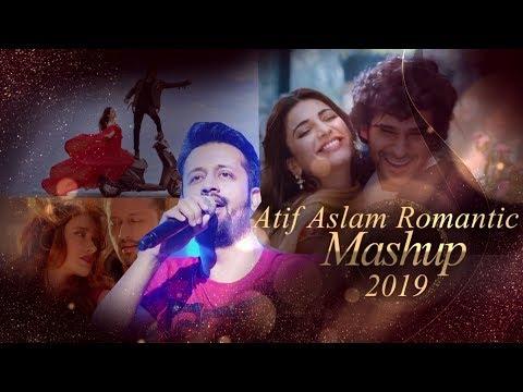 Atif Aslam  Mashup 2019   Romantic Mashup 2019   Zestty   Bollywood Love Songs   Sajjad Khan Visuals