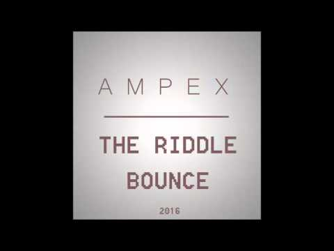 Ampex - The riddle bounce