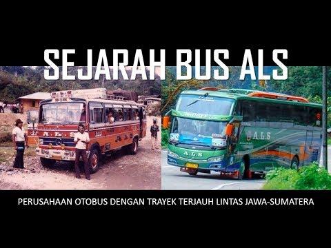 sejarah-singkat-bus-als,-perusahaan-otobus-dengan-trayek-terjauh-lintas-jawa-sumatera