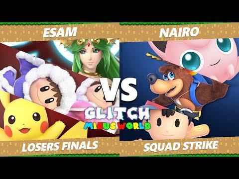 Glitch 7 SSBU - PG | ESAM Vs. NRG | Nairo - Smash Ultimate Squad Strike Losers Finals