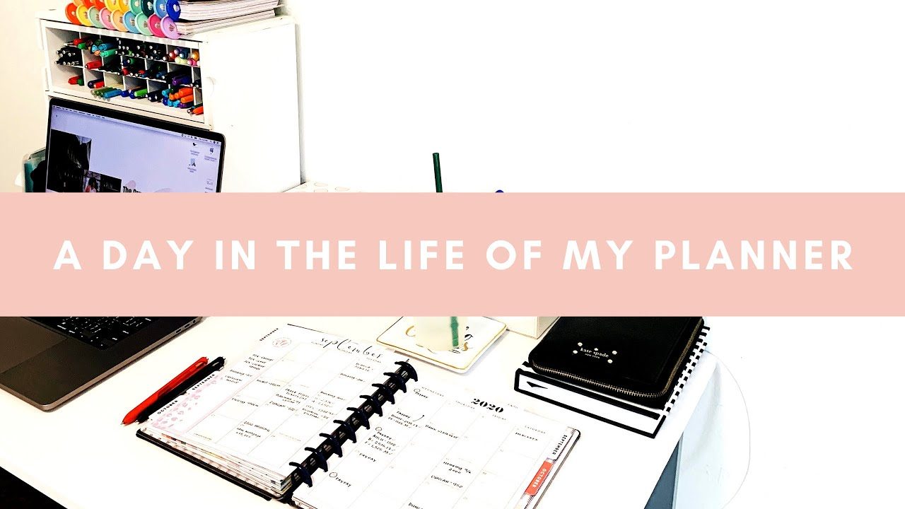 A Day In The Life Of My Planner