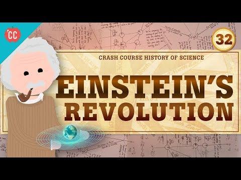 Einstein's Revolution: Crash Course History of Science #32