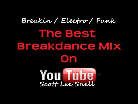 Back To The Early 80's (Massive Old Skool Breakdance Mix) Breakin / Electro / Funk