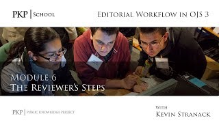 Editorial Workflow in OJS 3 - Module 6 - The Reviewer's Steps thumbnail