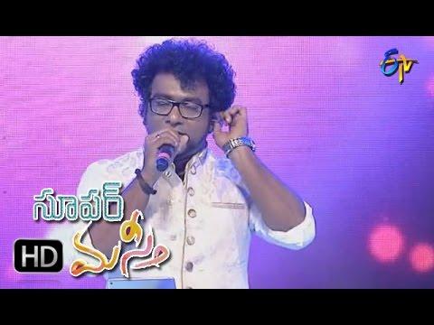 Kani Penchina Ma Ammake Song | Haricharan,Performance | Super Masti | Guntur | 9th April 2017
