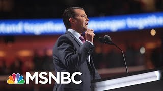 Donald Trump Jr. To Senate Staff: Russia Meeting Held For Hillary Clinton Dirt | MSNBC
