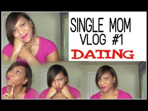 DATING (AS A SINGLE MOM) from YouTube · Duration:  8 minutes 22 seconds