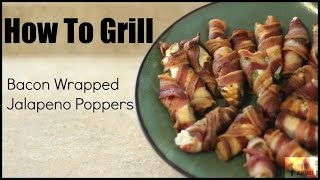 Easy recipe making video about Grilled Bacon Jalapeno Wraps