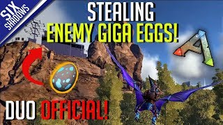 STEALING ENEMY GIGA EGGS! | Duo Official PvP - Ep. 16 - Ark: Survival Evolved
