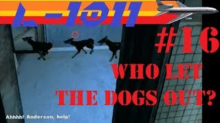 Let's Play Iron Storm Part 16 - Who Let The Dogs Out?