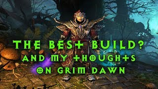 Grimdawn: The best build I ever tried - And what you should really know about the game