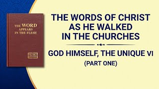 "The Word of God | ""God Himself, the Unique VI: God's Holiness (III)"" (Part One)"