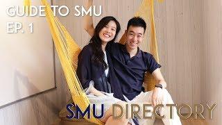 SMU DIRECTORY | Guide to SMU Ep. 1