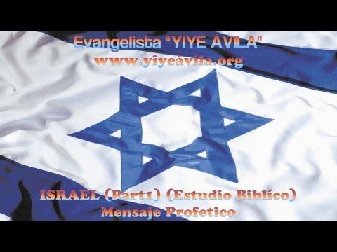 YIYE ÁVILA - ISRAEL (Estudio Biblico) (Part1) RADIO REVELACÍON