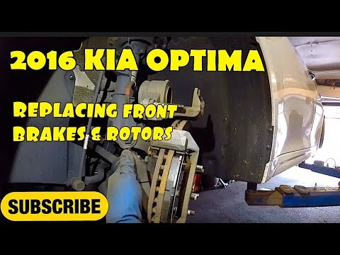 How to replace front brake pads on 2016 KIA OPTIMA