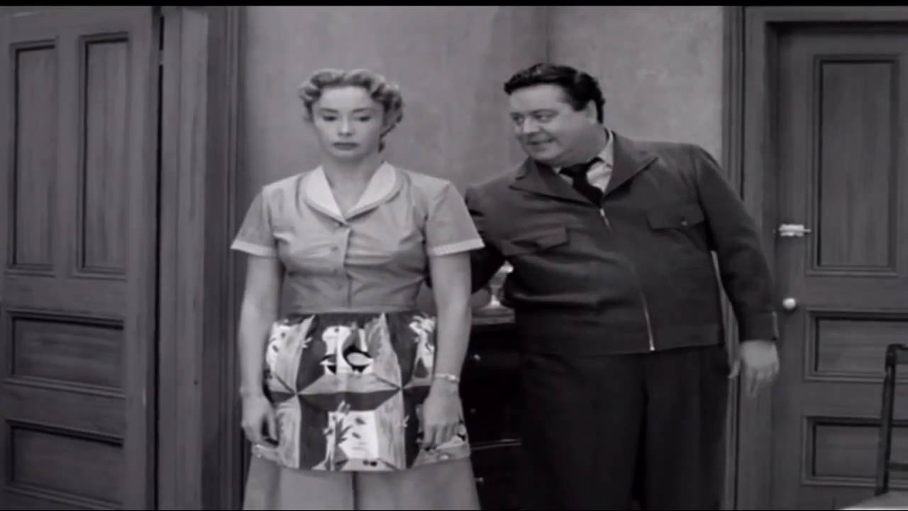 The Honeymooners - And they got one more thing that we ain't got, worries - The Honeymooners - And they got one more thing that we ain't got, worries