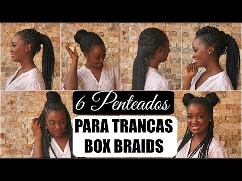 6 Penteados Faceis Para Tranças Box Braids Por Mary