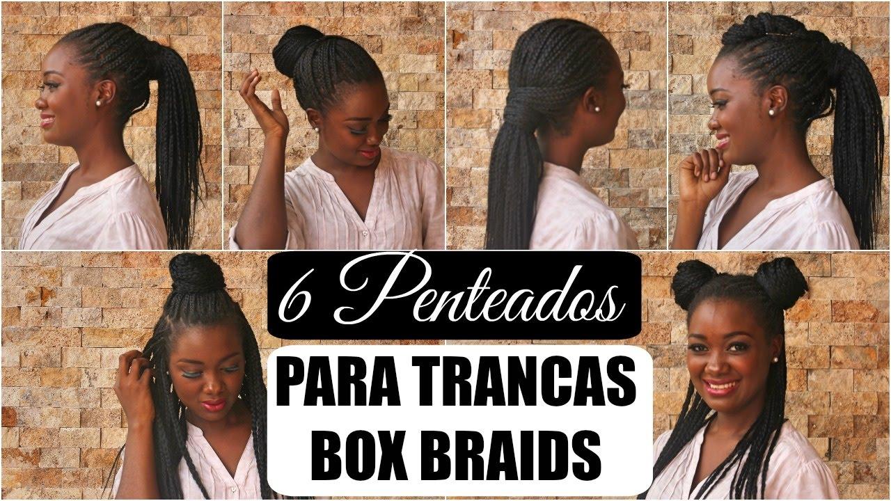 6 Penteados Faceis Para Tranças Box Braids Por Mary Almeida