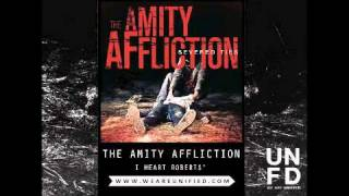 Watch Amity Affliction I Heart Roberts video