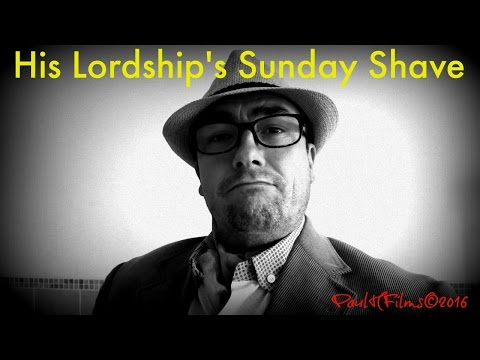 His Lordship's Sunday Shave
