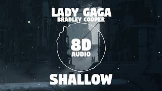 Lady Gaga Bradley Cooper Shallow 8D Audio Dawn of Music.mp3