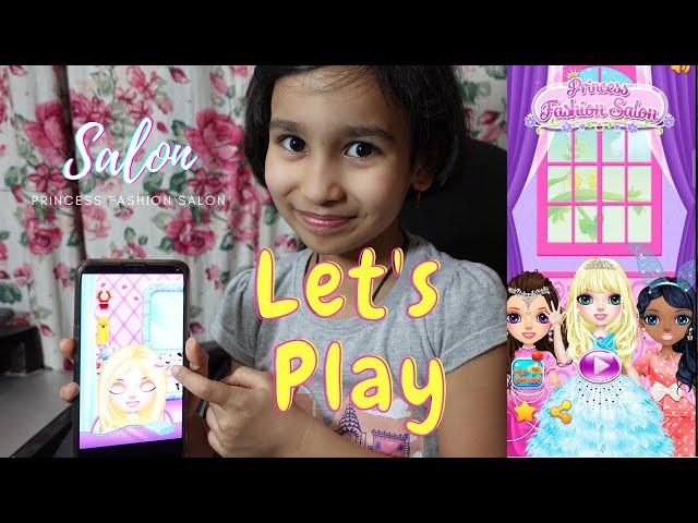 princess fashion salon game online play | Salon Game mobile app  | LearnWithPari