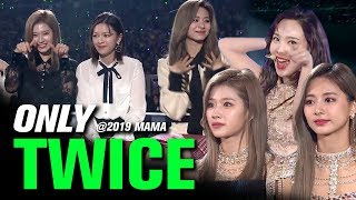 TWICE(트와이스) at 2019 MAMA All Moments