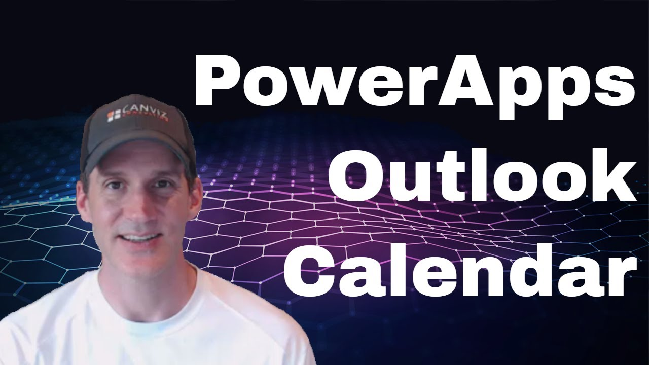 Working with the Outlook calendar in a PowerApp   Todd