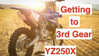 2017 YZ250X Getting to 3rd Gear - Episode 186