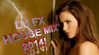 The Best New House Music Mix 2014 !!!!!!!!!!!!!!