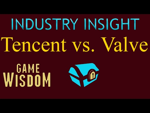 A (Game) Industry Insight Into Tencent vs. Valve