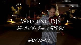 Wedding DJs who feel the same as You do