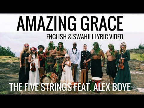 Amazing Grace - English & Swahili (Official Lyric Video) | The Five Strings
