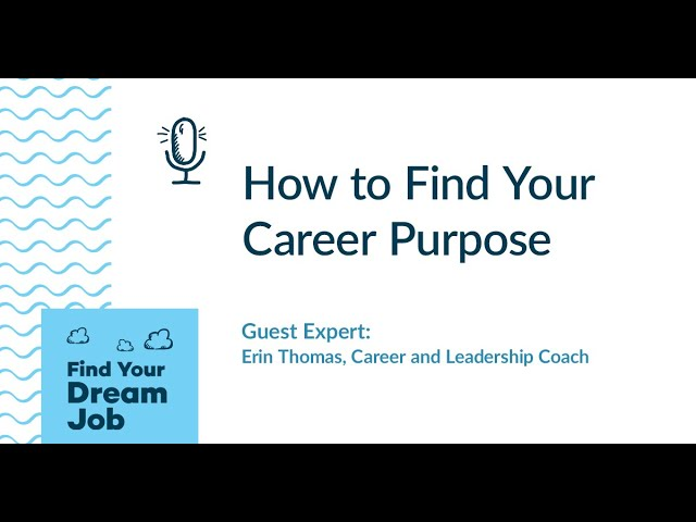 How to Find Your Career Purpose, with Erin Thomas