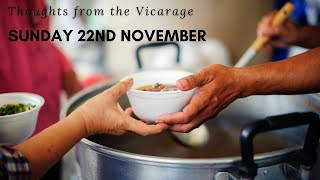 Thoughts from the Vicarage - Sunday 22nd November