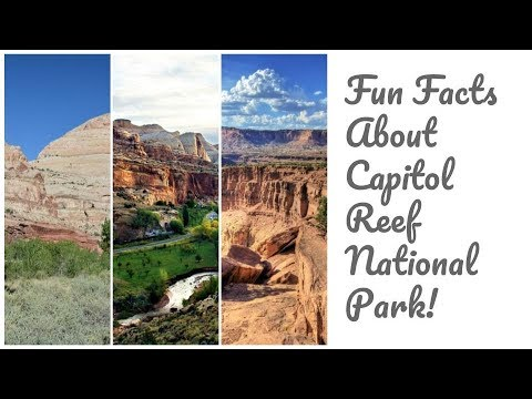 fun facts about capitol reef national park rh youtube com