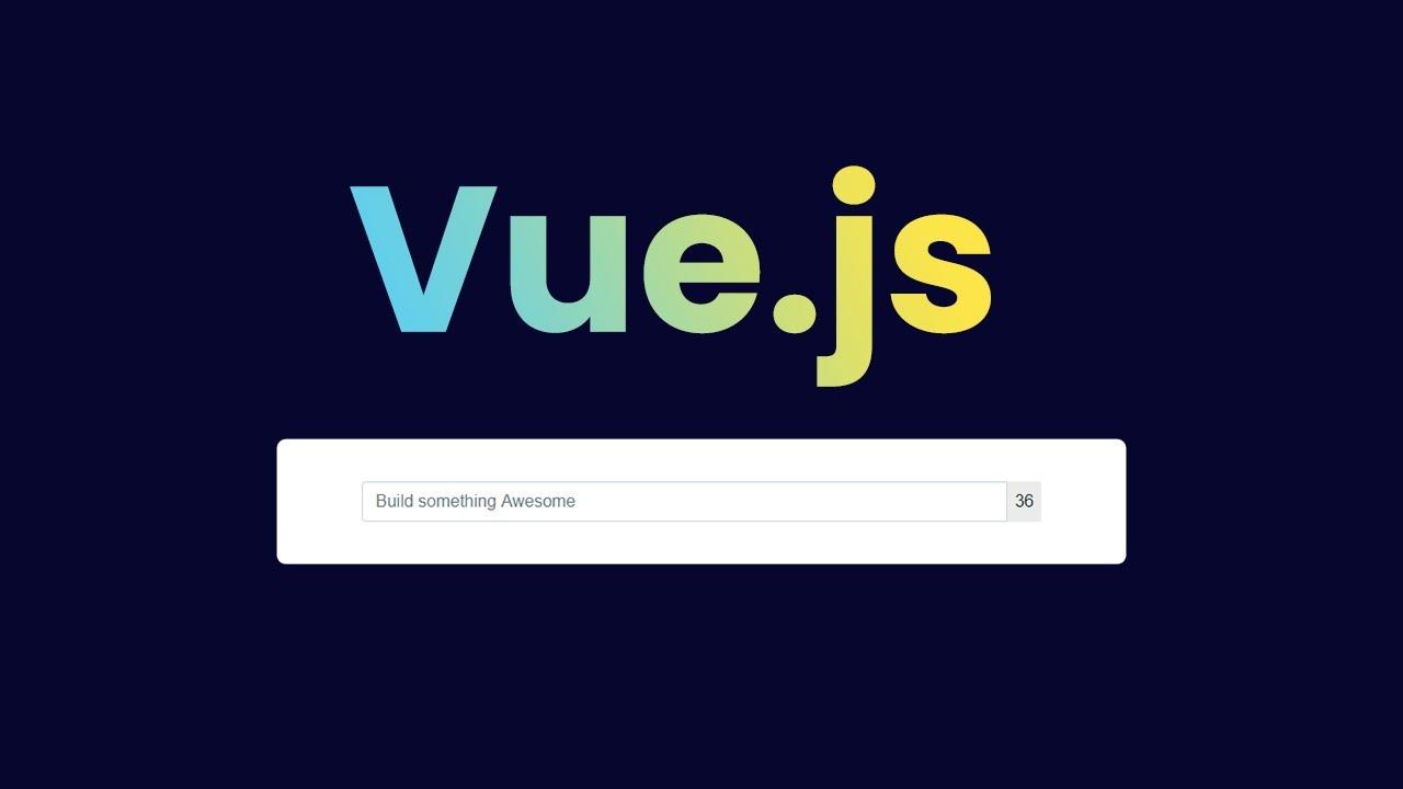 Vue js - Input Character Counter in website - Very Easy Tutorial