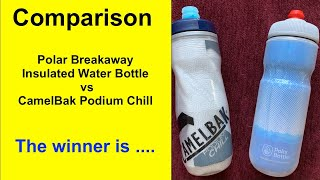 Review Polar Breakaway Insulated Water Bottle vs CamelBak Podium Chill Water Bottle Comparison