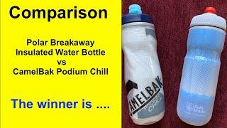 Review Polar Breakaway Insulated Water Bottle vs CamelBak Podium Chill Water Bottle Comparison