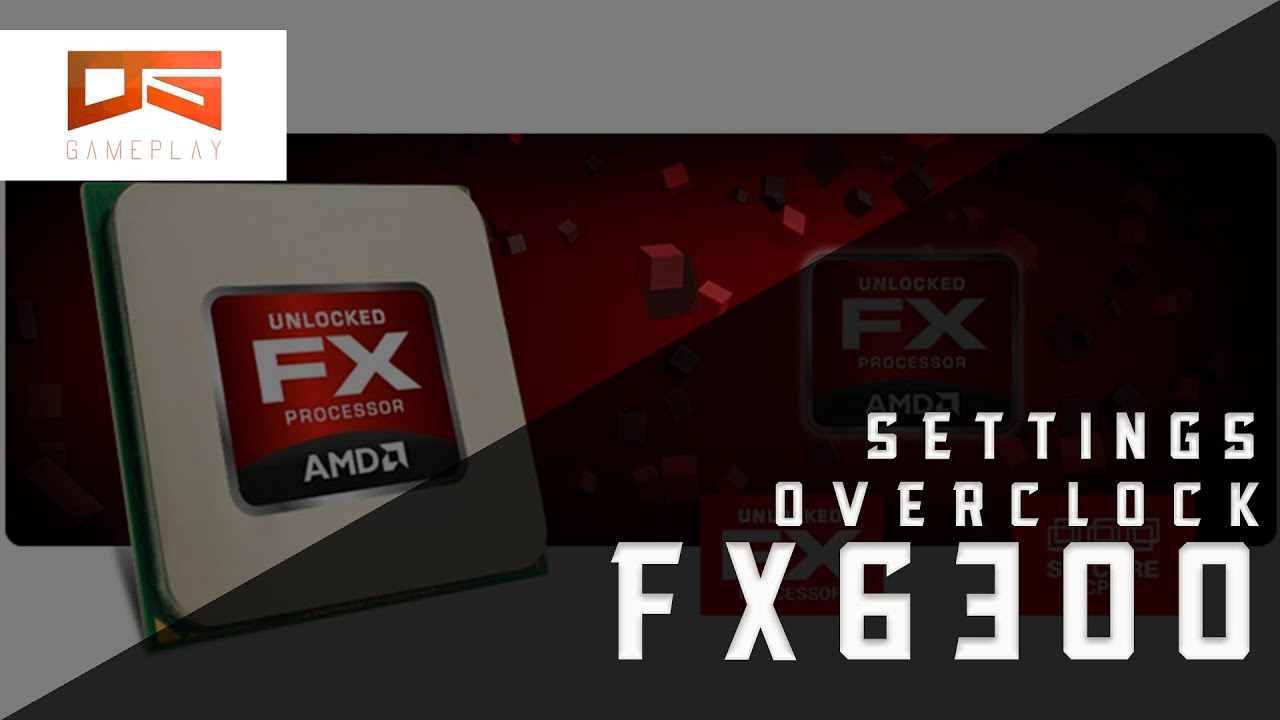 Overclock FX6300 4 1GHZ - Settings BIOS GA-I970A-DS3P (PT-BR)