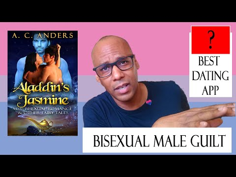 Bisexual Male Guilt, Aladdin's Jasmine & Best Dating App #2