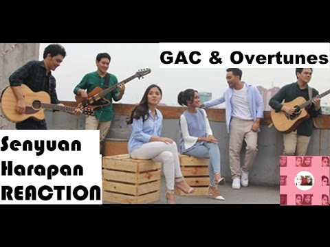 GAC & Overtunes - Senyuman Harapan Reaction